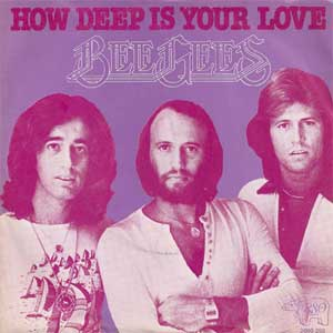 Beegees - How deep is your love